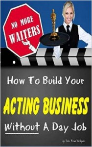 How to Build your Acting Business